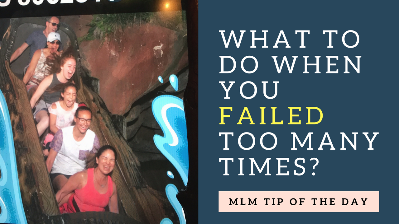 Failed Too Many Times At MLM