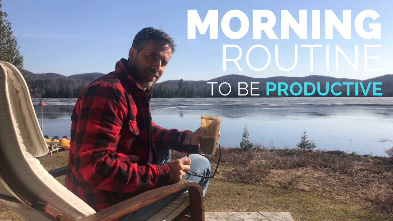 Morning Routine to Be Productive