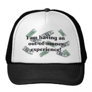 I don't have any money